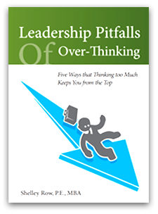 Leadership Pitfalls of Over-Thinking Minibük by Shelley Row