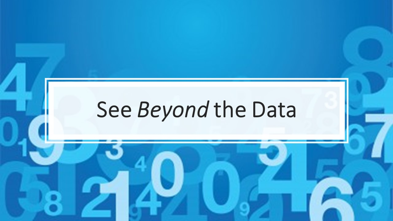 See Beyond the Data PPT